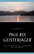 eBook: Paul Rix   Geisterjäger