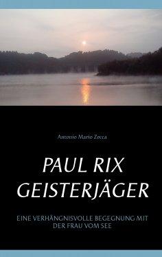 eBook: Paul Rix   Geisterjäger