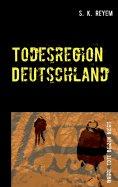 eBook: Todesregion Deutschland
