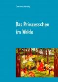 eBook: Das Prinzesschen im Walde