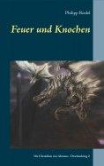 ebook: Feuer und Knochen