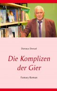 ebook: Die Komplizen der Gier