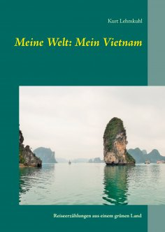 eBook: Meine Welt: Mein Vietnam