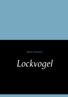 ebook: Lockvogel