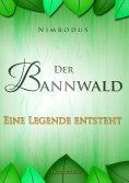 eBook: Der Bannwald Teil 1