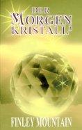 eBook: Der Morgenkristall³