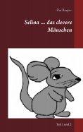 eBook: Selina ... das clevere Mäuschen