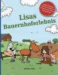 eBook: Lisas Bauernhoferlebnis