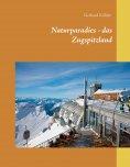 eBook: Naturparadies - das Zugspitzland