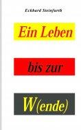 eBook: Ein Leben bis zur W(ende)