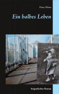 eBook: Ein halbes Leben