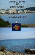eBook: 20 Deutsche und ein Spanier in Cala Millor