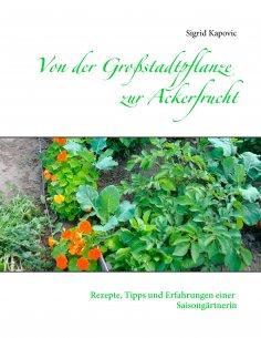 ebook: Von der Großstadtpflanze zur Ackerfrucht