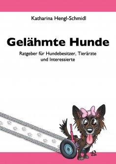 eBook: Gelähmte Hunde