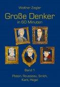 eBook: Große Denker in 60 Minuten - Band 1