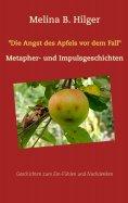 """eBook: """"Die Angst des Apfels vor dem Fall"""""""