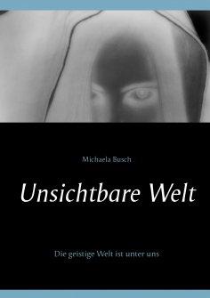 eBook: Unsichtbare Welt
