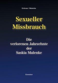 eBook: Sexueller Missbrauch - Die verlorenen Jahrzehnte der Saskia Malenke