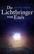 eBook: Die Lichtbringer von Enés
