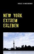 eBook: New York extrem erleben