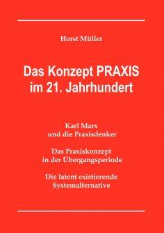 eBook: Das Konzept PRAXIS im 21. Jahrhundert
