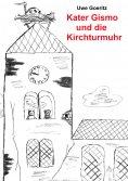 eBook: Kater Gismo und die Kirchturmuhr