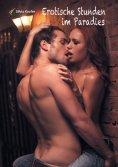 eBook: Erotische Stunden im Paradies