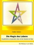 ebook: Die Magie des Lebens