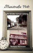 ebook: Plansstraße 146: Die Straße meines Lebens