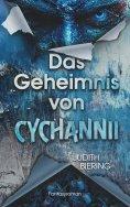 ebook: Das Geheimnis von Cychannii