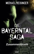 eBook: Die Bayerntal Saga