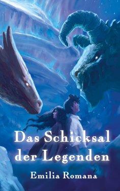 eBook: Das Schicksal der Legenden
