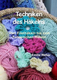 eBook: Techniken des Häkelns