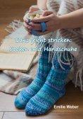 ebook: Ganz leicht stricken: Socken und Handschuhe