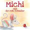 eBook: Michi und der rote Schnuller
