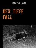 eBook: Der tiefe Fall