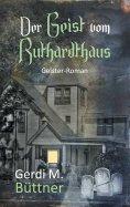 ebook: Der Geist vom Ruthardthaus
