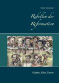 eBook: Rebellen der Reformation
