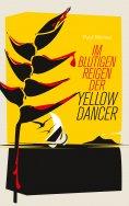 ebook: Im blutigen Reigen der Yellow Dancer