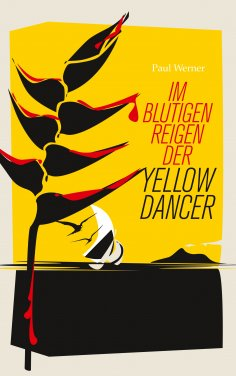 eBook: Im blutigen Reigen der Yellow Dancer