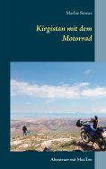 eBook: Kirgistan mit dem Motorrad