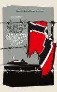 eBook: Die Ballade von den Yarmouth Sechs