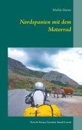 eBook: Nordspanien mit dem Motorrad