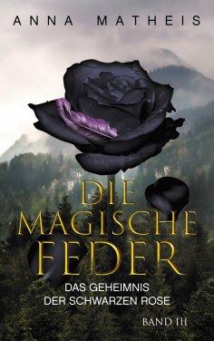 ebook: Die magische Feder - Band 3