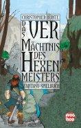 eBook: Das Vermächtnis des Hexenmeisters