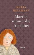 eBook: Martha nimmt die Ausfahrt