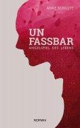 eBook: Unfassbar