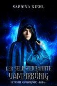 ebook: Der selbsternannte Vampirkönig