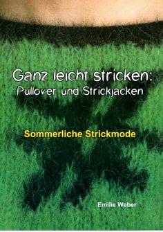 eBook: Ganz leicht stricken: Pullover und Strickjacken