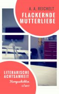 eBook: Flackernde Mutterliebe